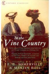 In the Vine Country - SOMMERVILLE, E, Oe, - ROSS, MARTIN - Régikönyvek