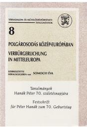 Polgárosodás Közép-Európában - Somogyi Éva - Régikönyvek