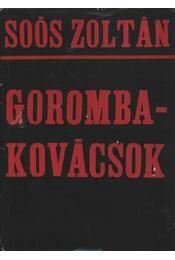 Gorombakovácsok - Soós Zoltán - Régikönyvek