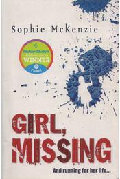 Girl, Missing - Sophie Mckenzie - Régikönyvek