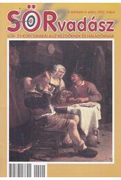 SÖRvadász II. évf. 4. szám, 2002. május - Sterczer Ödön, Stóni Gyula, Széman Richárd - Régikönyvek