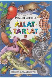 Állattárlat 2 - Sörös W. Klára, Füzesi Zsuzsa - Régikönyvek