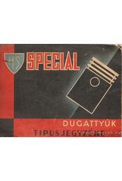 Special dugattyúk tipusjegyzéke - Régikönyvek