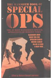 The Mammoth Book of Special Ops - Richard Russell Lawrence - Régikönyvek