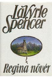 Regina nővér - Spencer, LaVyrle - Régikönyvek