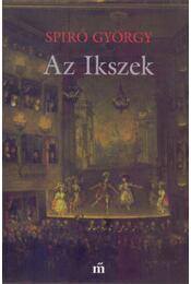 Az Ikszek - Spiró György - Régikönyvek