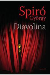 Diavolina - Spiró György - Régikönyvek