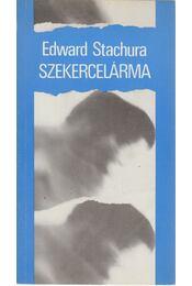 Szekercelárma - Stachura, Edward - Régikönyvek