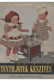 Textiljáték készítés - Stahly Gáborné - Régikönyvek