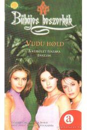 Vudu hold - Staub, Wendy Corsi - Régikönyvek