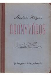 Aranyváros - Stefan Heym - Régikönyvek