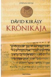 Dávid király krónikája - Stefan Heym - Régikönyvek