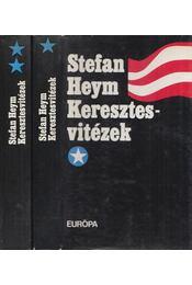 Keresztes vitézek I-II. - Stefan Heym - Régikönyvek