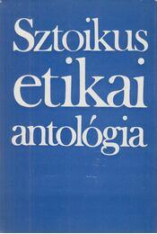 Sztoikus etikai antológia - Steiger Kornél - Régikönyvek