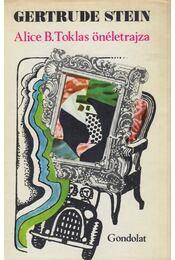 Alice B. Toklas önéletrajza - Stein, Gertrude - Régikönyvek