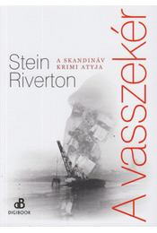 A vasszekér - Stein Riverton - Régikönyvek