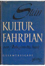 Kulturfahrplan - Stein, Werner - Régikönyvek