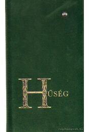 Hűség - Steinert Ágota - Régikönyvek