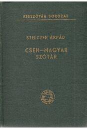 Cseh-magyar szótár - Stelczer Árpád - Régikönyvek