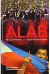 Alab: The Awakening of Filipino Nationalism (dedikált) - Stella Estremera - Régikönyvek
