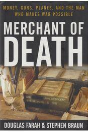 Merchant of Death - Stephen Braun, Douglas Farah - Régikönyvek