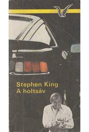 A holtsáv - Stephen King - Régikönyvek