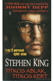 Titkos ablak, titkos kert - Stephen King - Régikönyvek