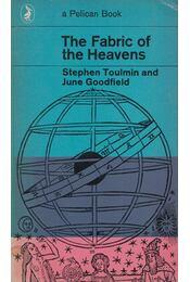 The Fabric of the Heavens - Stephen Toulmin, June Goodfield - Régikönyvek