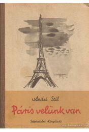 Páris velünk van - Stil, André - Régikönyvek