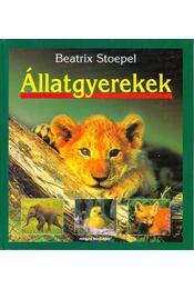 Állatgyerekek - Stoepel, Beatrix - Régikönyvek
