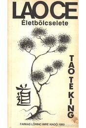 Lao Ce életbölcselete - Stojits Iván (szerk.) - Régikönyvek