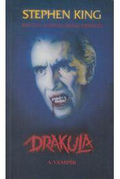 Drakula, a vámpír - Stoker, Bram - Régikönyvek