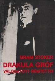 Drakula gróf válogatott rémtettei - Stoker, Bram - Régikönyvek