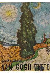 Van Gogh élete - Stone, Irving - Régikönyvek