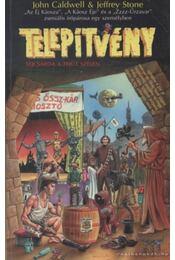 Telepítvény - Stone, Jeffrey, John Caldwell - Régikönyvek