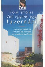 Volt egyszer egy tavernám - Stone, Tom - Régikönyvek