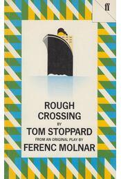 Rough Crossing - Stoppard, Tom - Régikönyvek