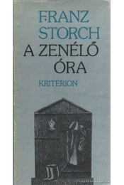 A zenélő óra - Storch, Franz - Régikönyvek