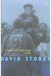 This Sporting Life - Storey, David - Régikönyvek
