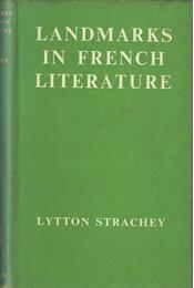 Landmarks in French Literature - Strachey, Lytton - Régikönyvek