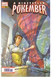 A Hihetetlen Pókember 2. 2005. november - Straczynski, Michael J. - Régikönyvek