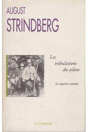 Les tribulations de pilote et autres contes - Strindberg, August - Régikönyvek