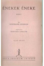Énekek éneke I-II. (egy kötetben) - Sudermann Hermann - Régikönyvek
