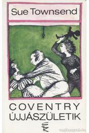 Coventry újjászületik - Sue Townsend - Régikönyvek