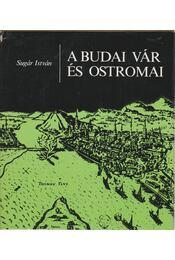 A budai vár és ostromai - Sugár István - Régikönyvek