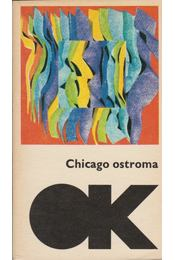 Chicago ostroma - Sükösd Mihály - Régikönyvek