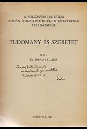 Tudomány és szeretet. (Dedikált.) - Sulica Szilárd Dr. - Régikönyvek
