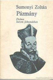 Pázmány - Sumonyi Zoltán - Régikönyvek