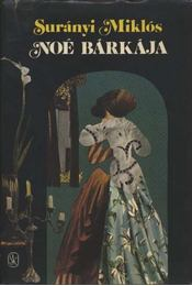 Kantate / Noé bárkája - Surányi Miklós - Régikönyvek