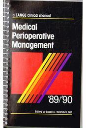Medical Perioperative Management '89/'90 - Susan D. Wolfsthal - Régikönyvek